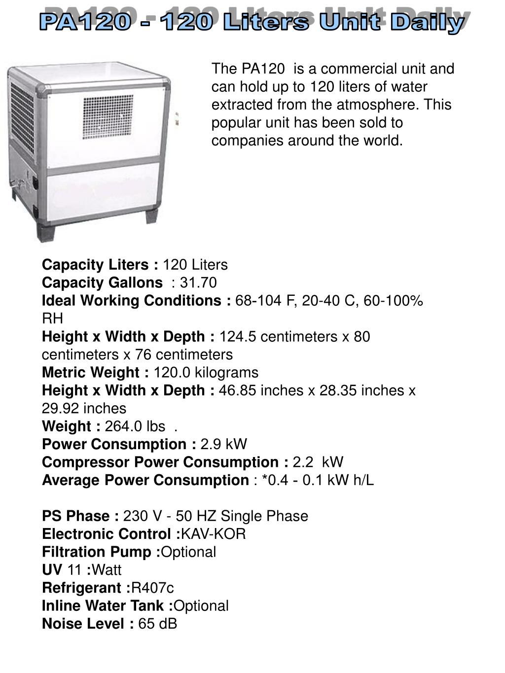 PA120 - 120 Liters Unit Daily