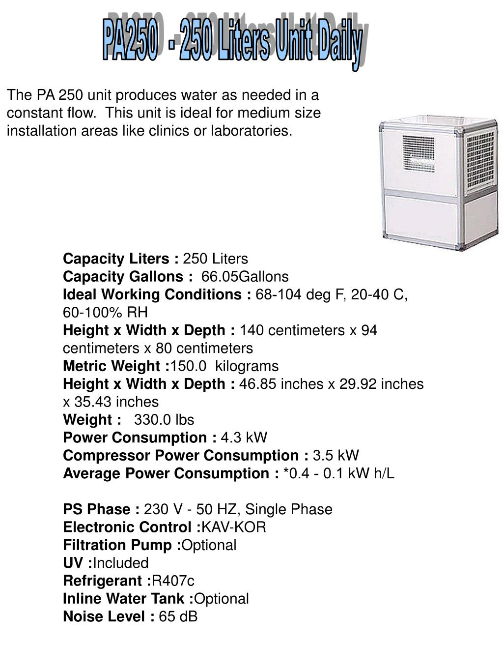 PA250  - 250 Liters Unit Daily