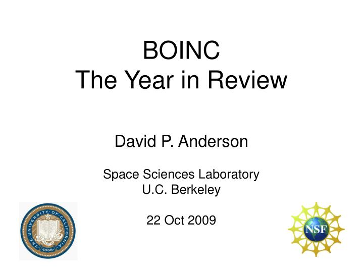 David p anderson space sciences laboratory u c berkeley 22 oct 2009 l.jpg
