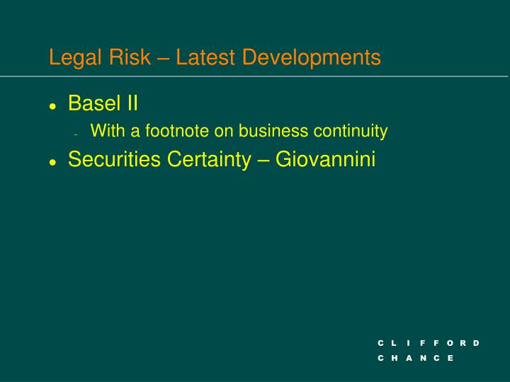 Legal Risk – Latest Developments