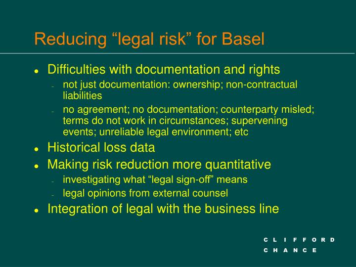 "Reducing ""legal risk"" for Basel"