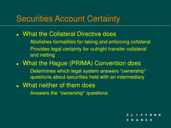 Securities Account Certainty