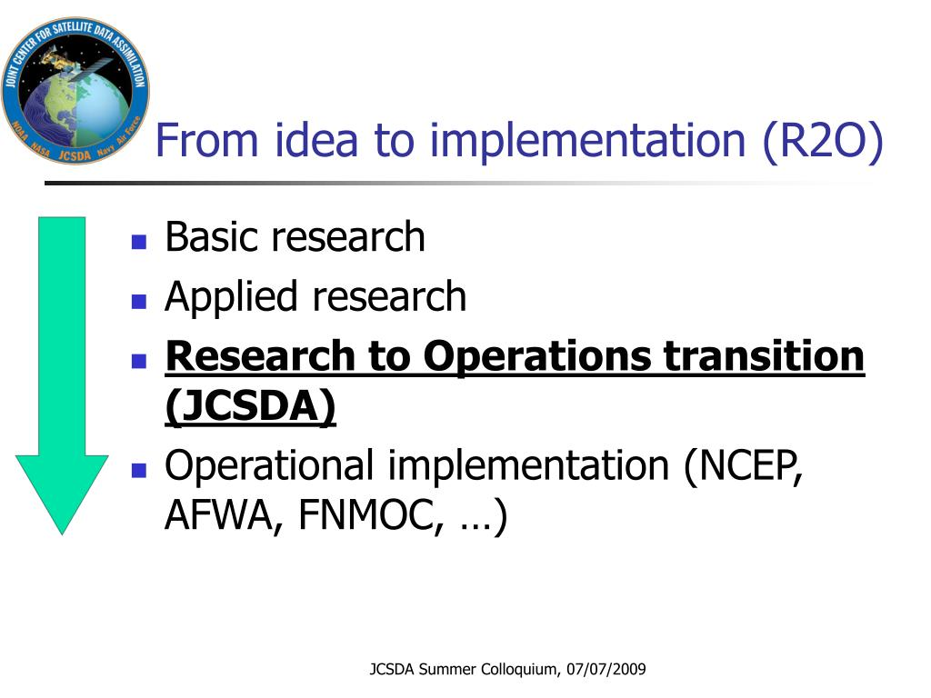 From idea to implementation (R2O)