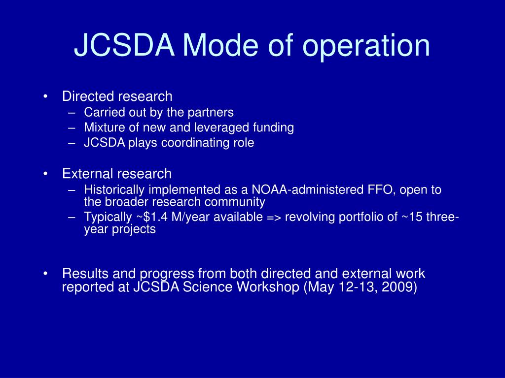 JCSDA Mode of operation