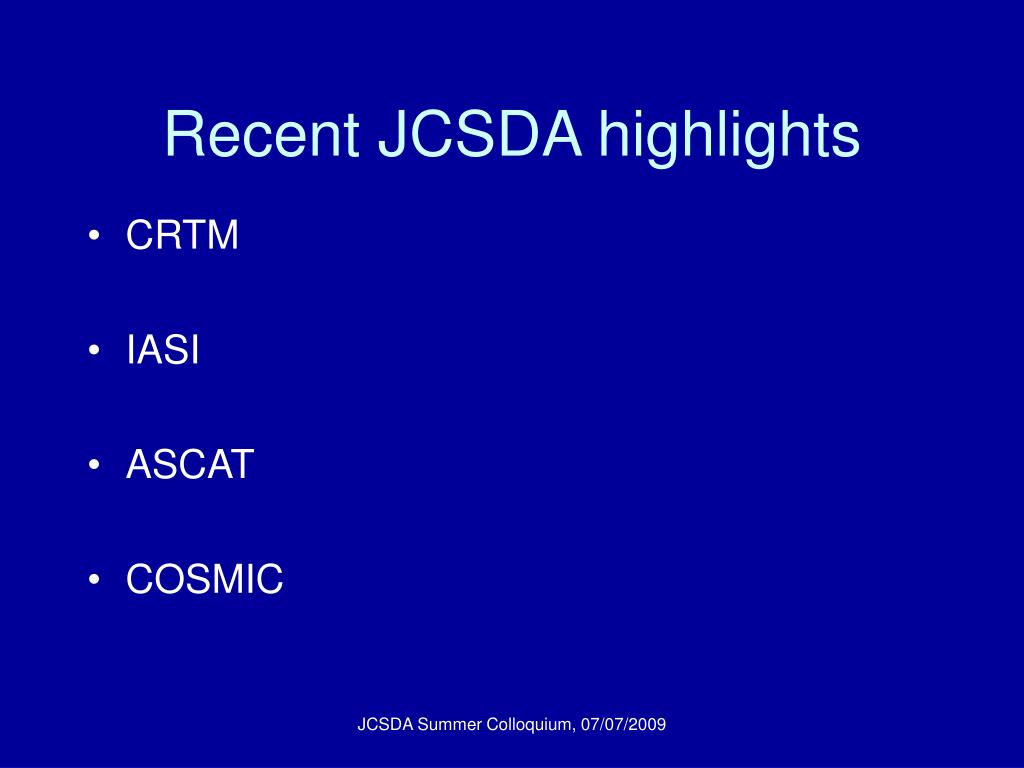 Recent JCSDA highlights
