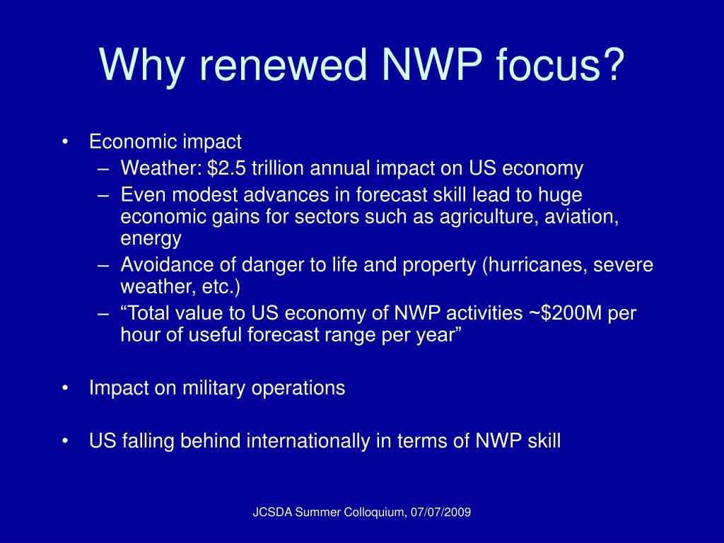 Why renewed NWP focus?