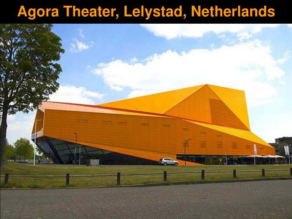 Agora Theater, Lelystad, Netherlands
