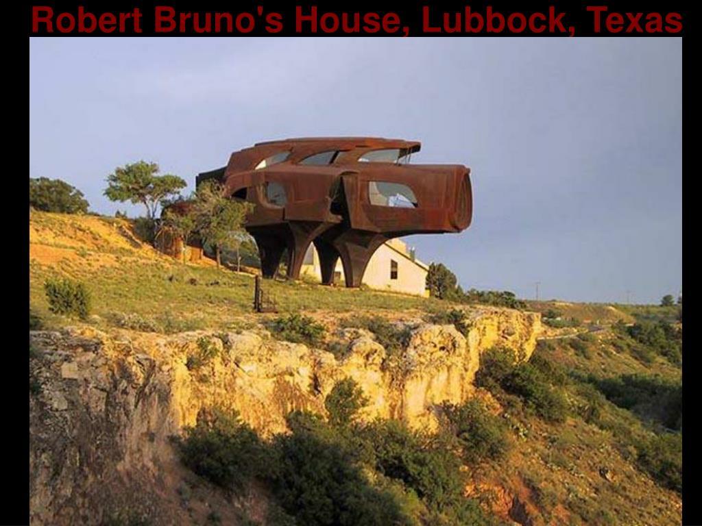 Robert Bruno's House, Lubbock, Texas