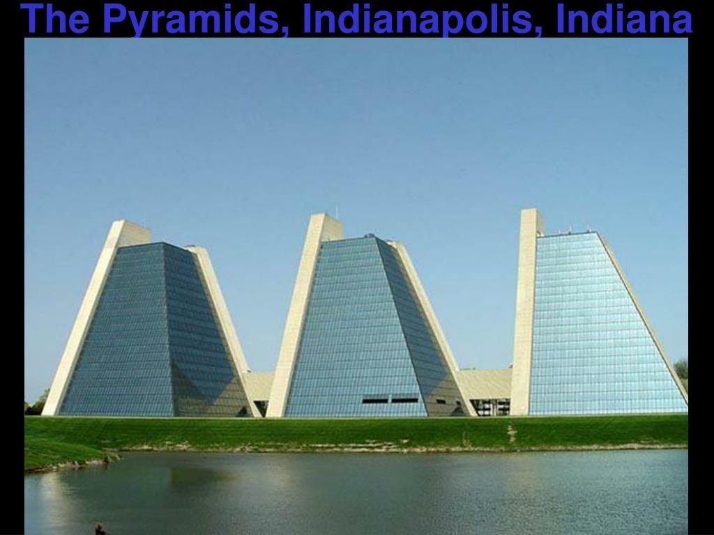 The Pyramids, Indianapolis, Indiana