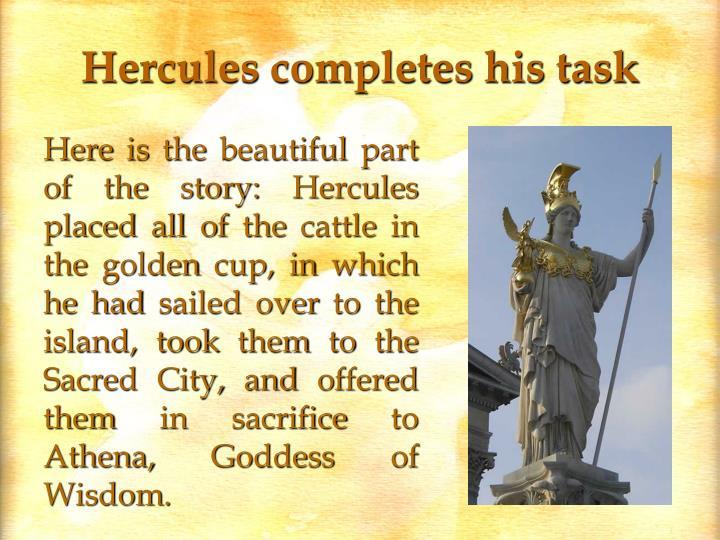 Hercules completes his task