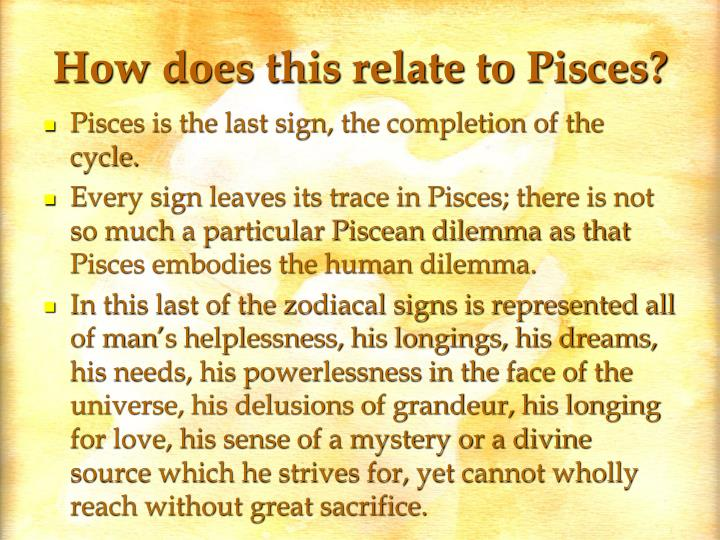 How does this relate to Pisces?