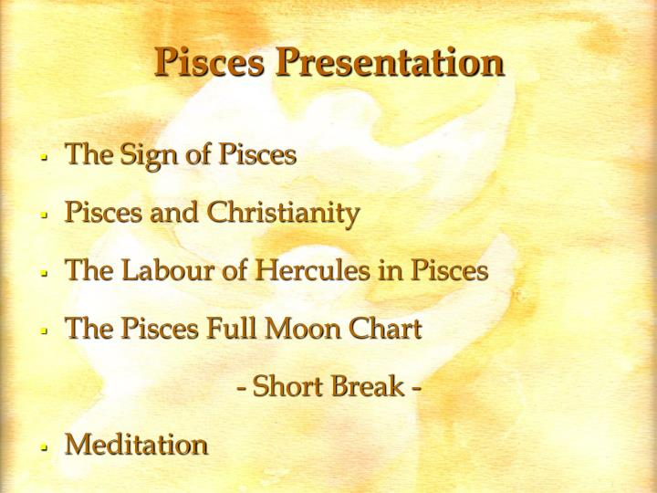 Pisces Presentation