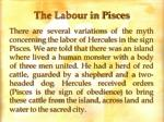 the labour in pisces