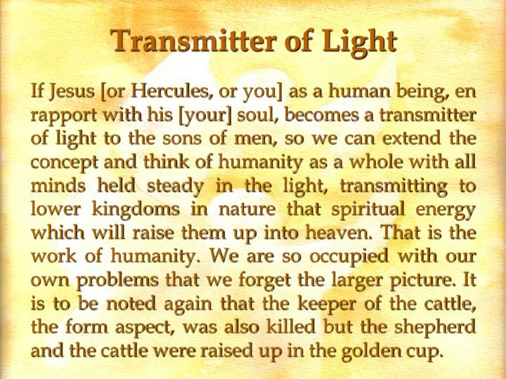 Transmitter of Light