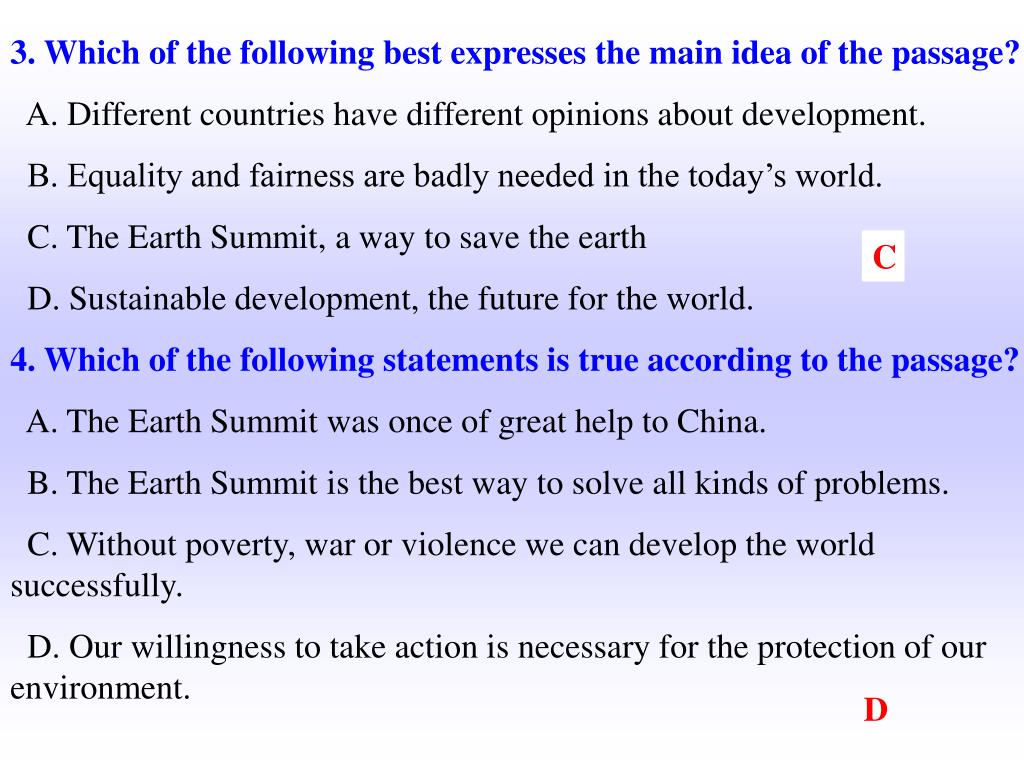 3. Which of the following best expresses the main idea of the passage?