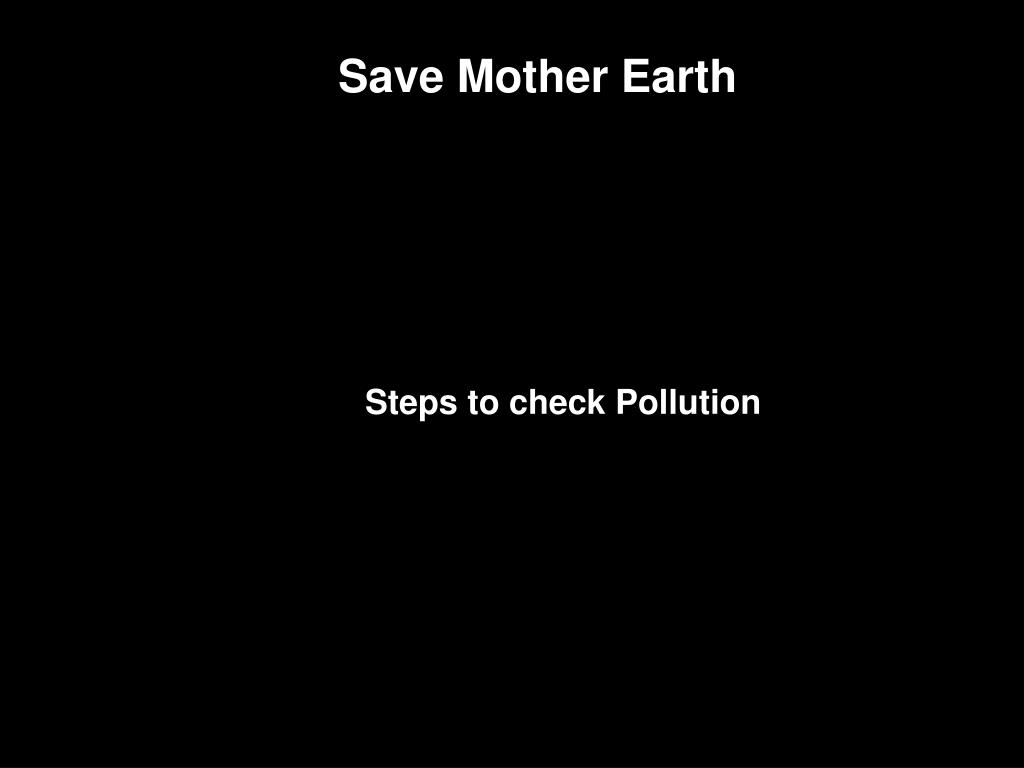 Steps to check Pollution