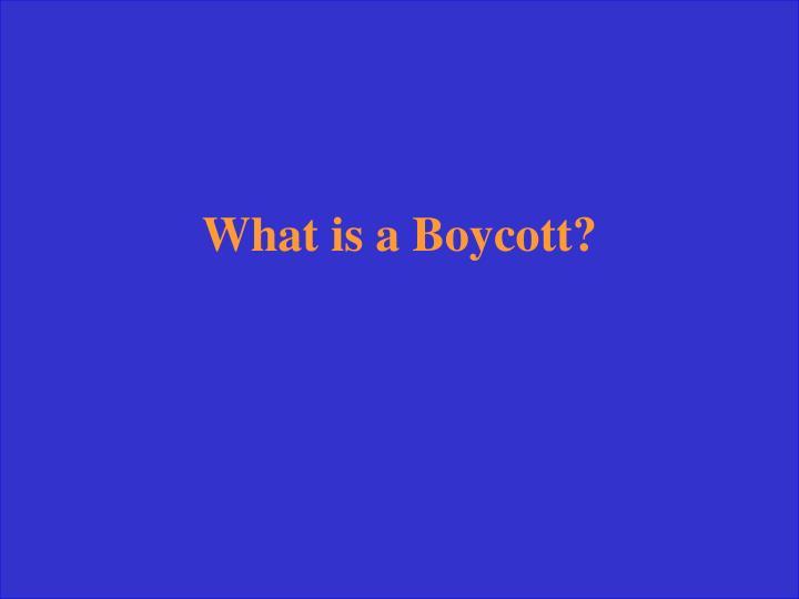 What is a Boycott?