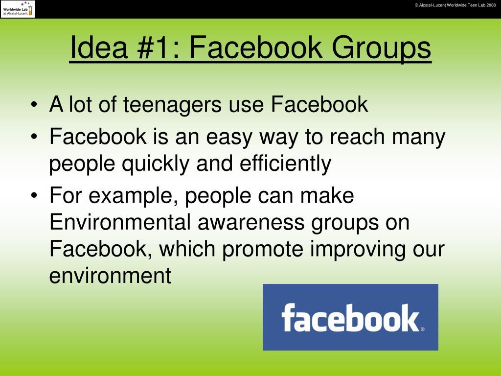 Idea #1: Facebook Groups