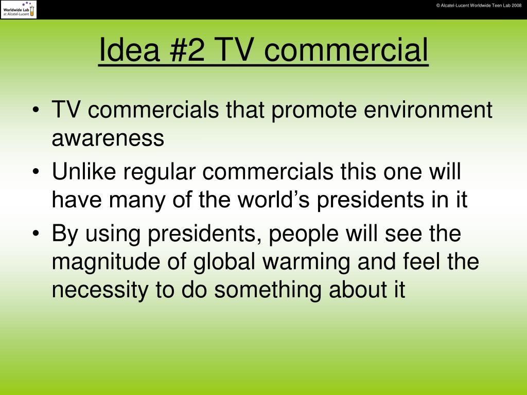 Idea #2 TV commercial