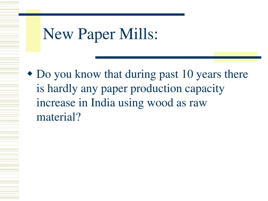 New Paper Mills: