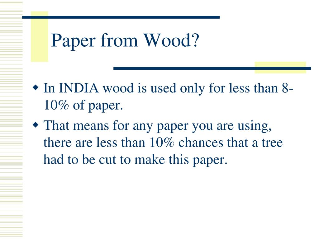 Paper from Wood?