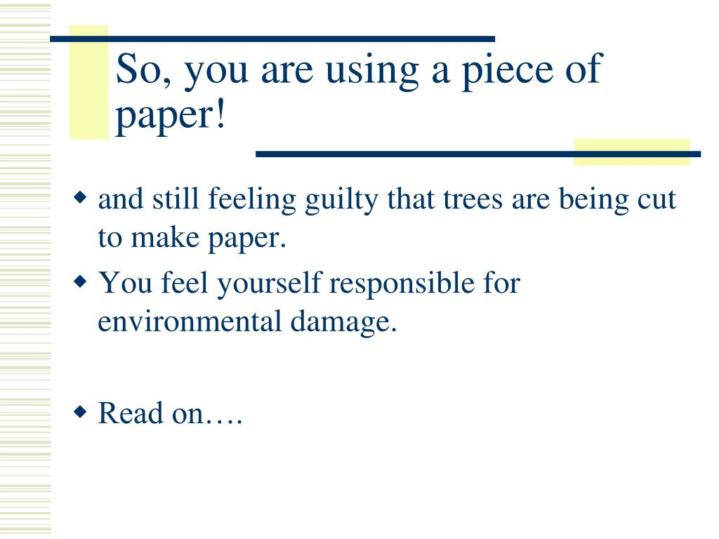 So, you are using a piece of paper!