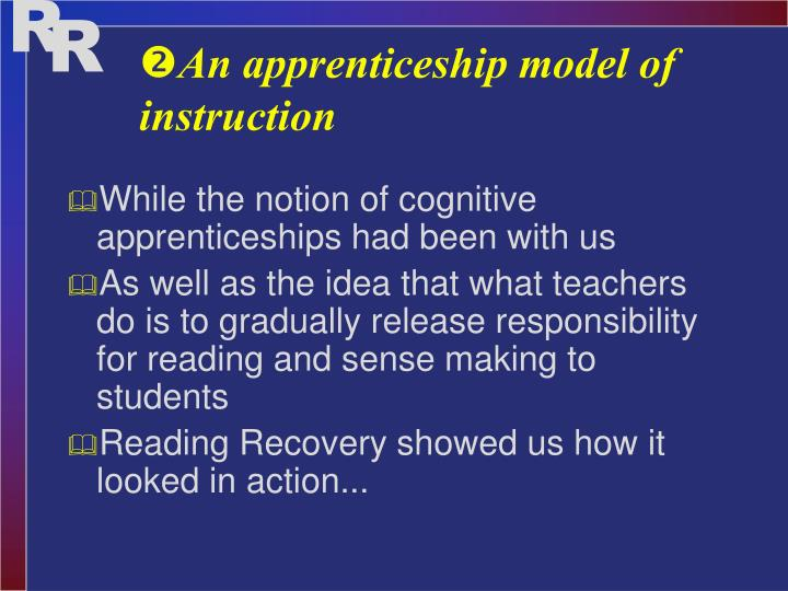 An apprenticeship model of instruction
