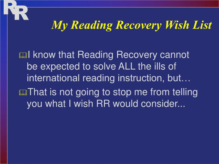 My Reading Recovery Wish List