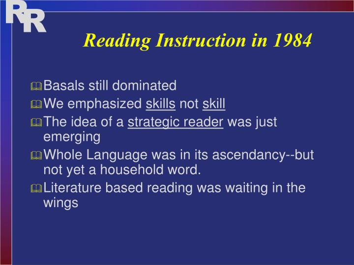 Reading Instruction in 1984