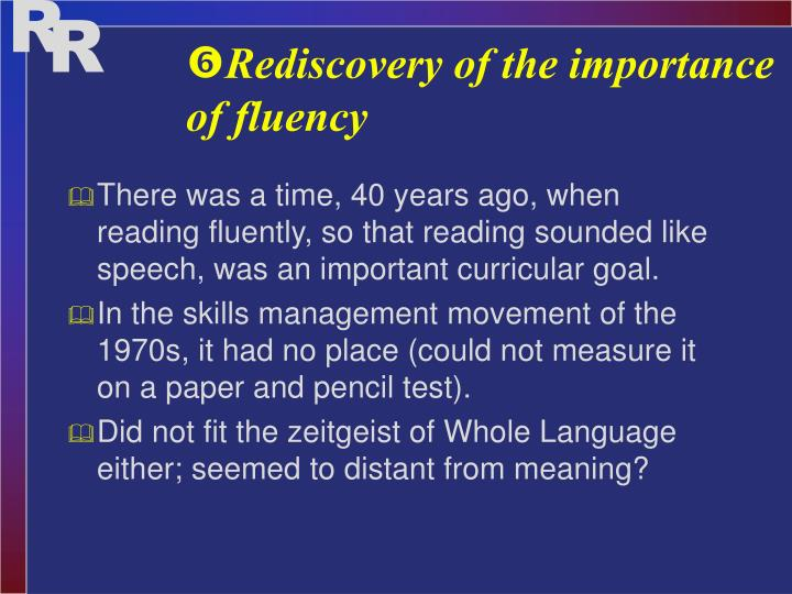 Rediscovery of the importance of fluency