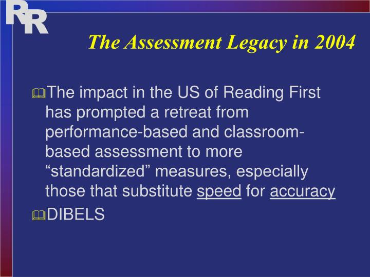 The Assessment Legacy in 2004