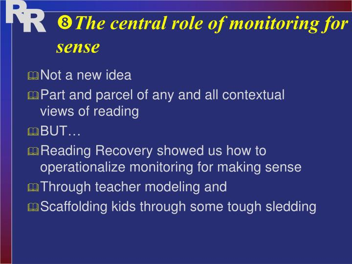 The central role of monitoring for sense