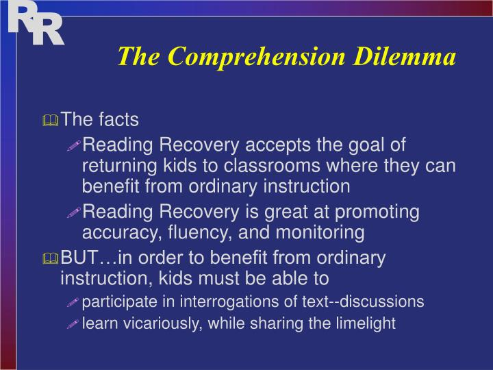 The Comprehension Dilemma