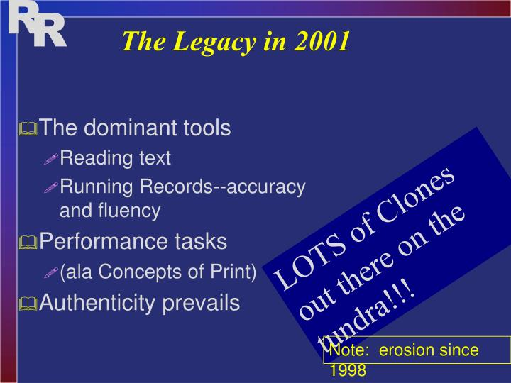 The Legacy in 2001