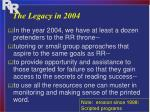 the legacy in 2004