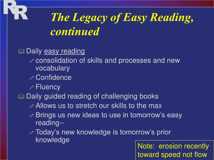 The Legacy of Easy Reading, continued