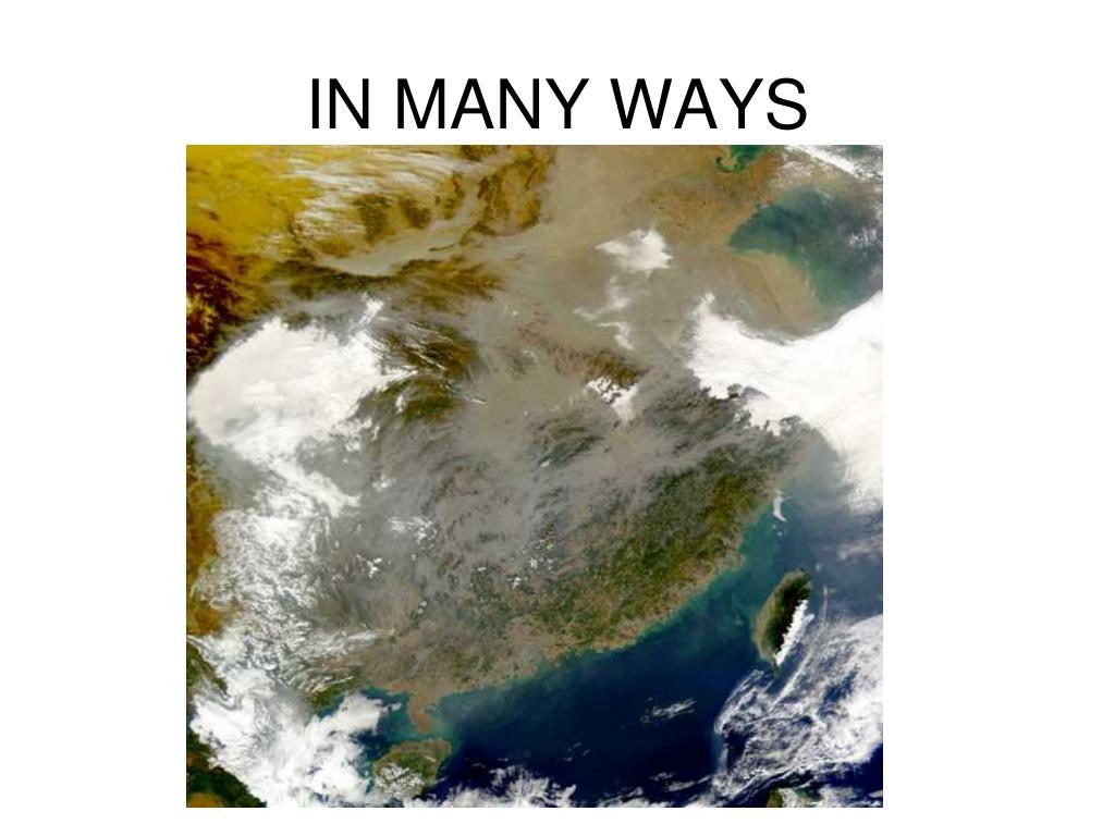 IN MANY WAYS