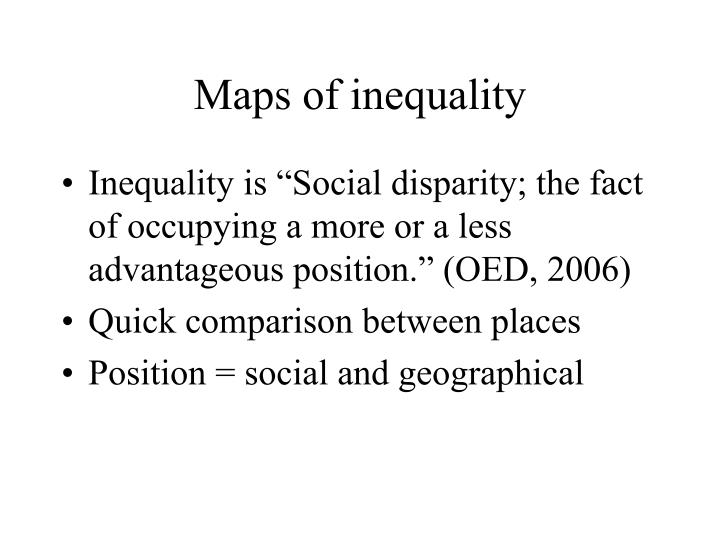 Maps of inequality