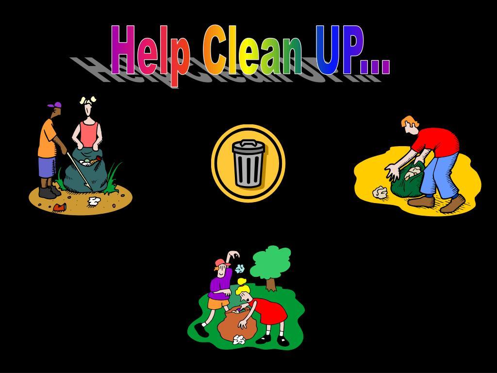 Help Clean UP...
