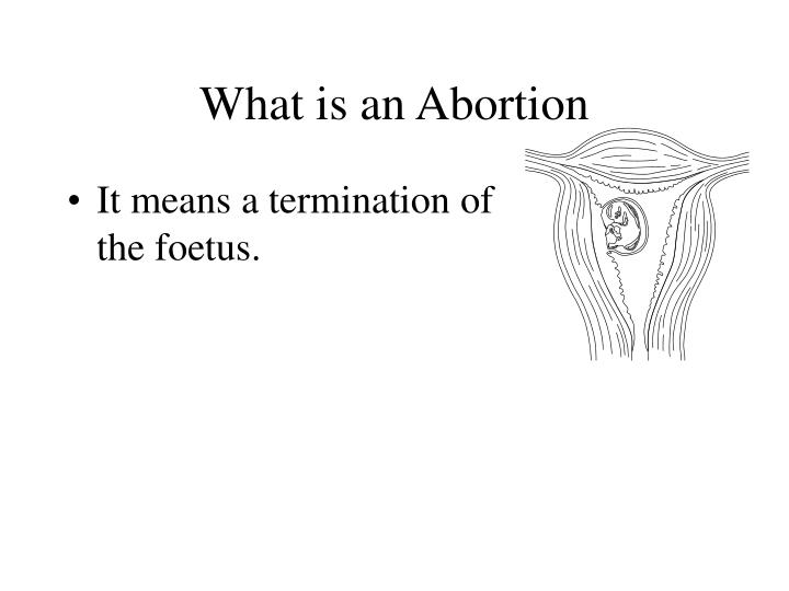 What is an Abortion