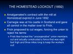the homestead lockout 18922