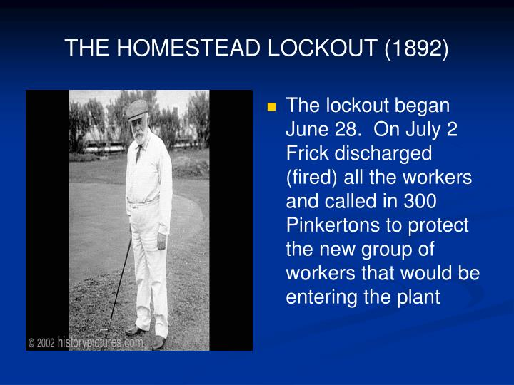 THE HOMESTEAD LOCKOUT (1892)