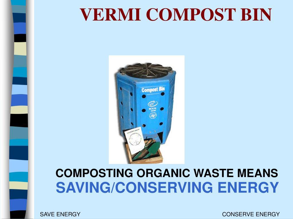 VERMI COMPOST BIN