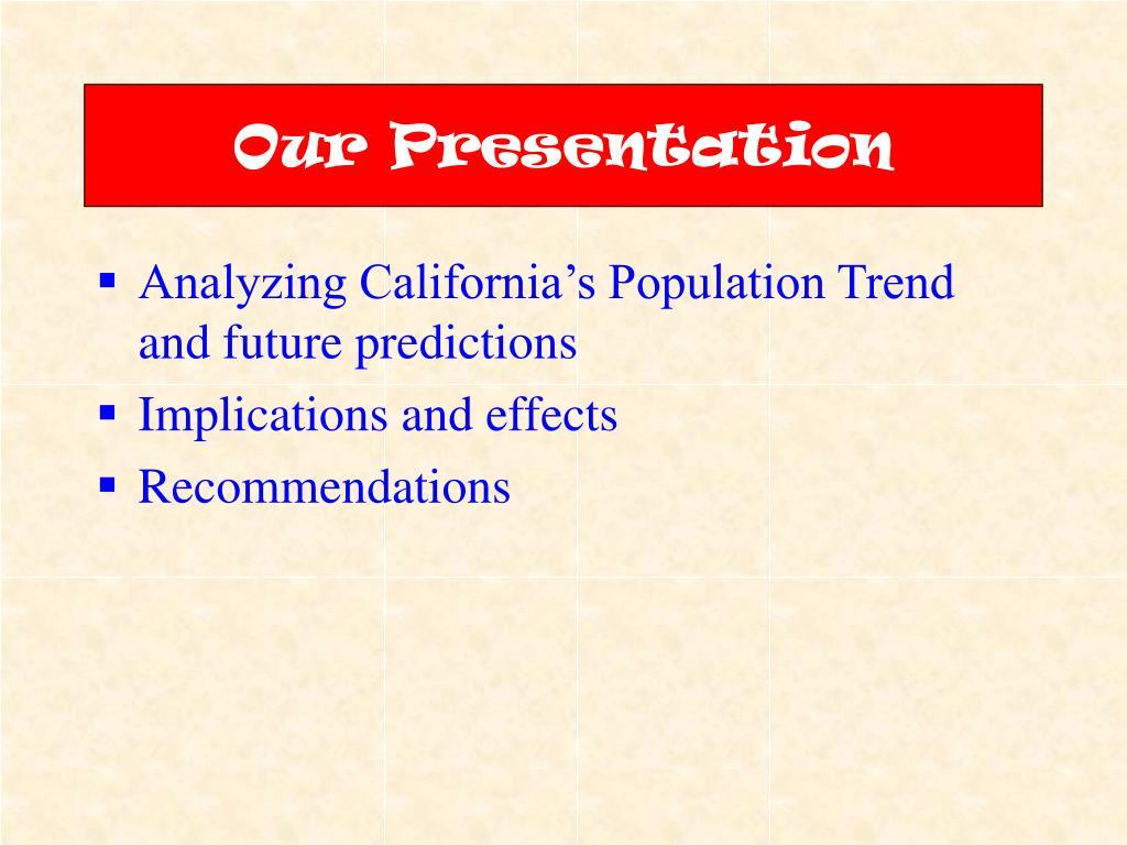 Our Presentation