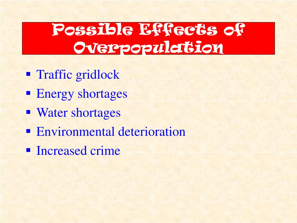 Possible Effects of Overpopulation