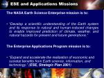 ese and applications missions
