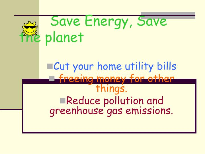 Save energy save the planet