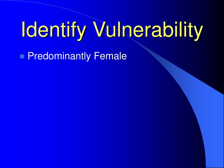 Identify Vulnerability