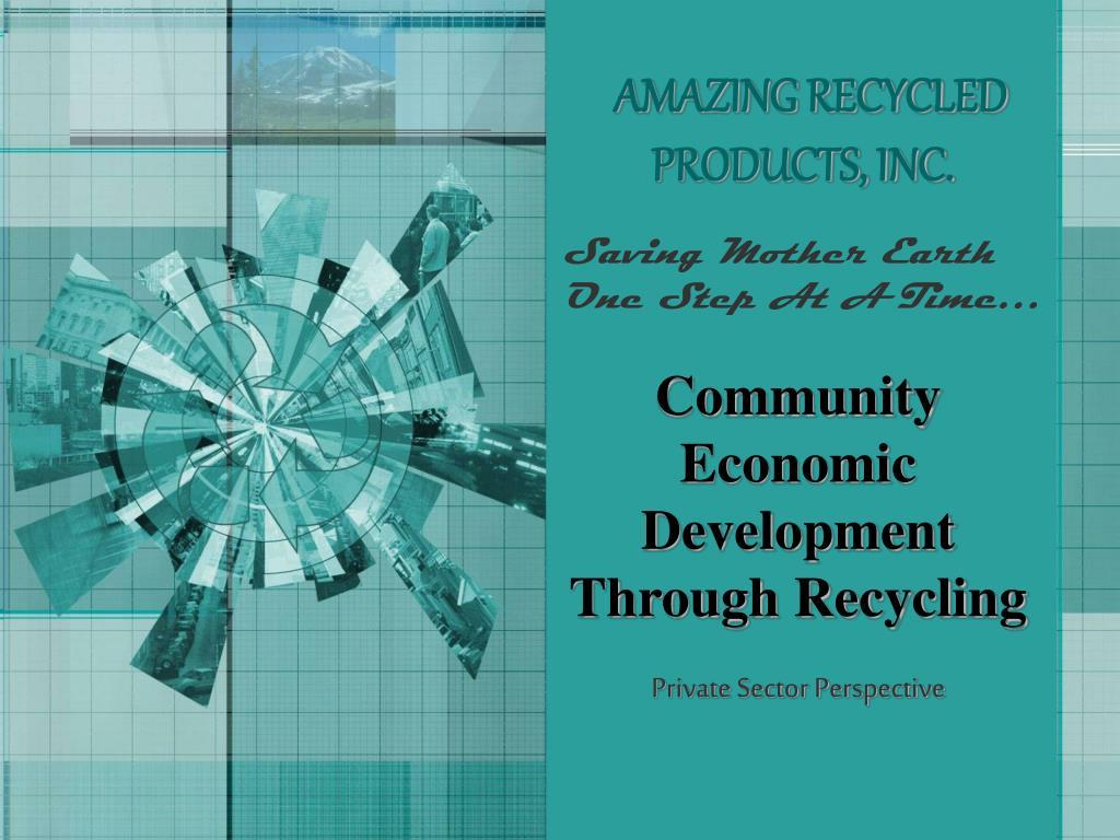 Community Economic Development Through Recycling