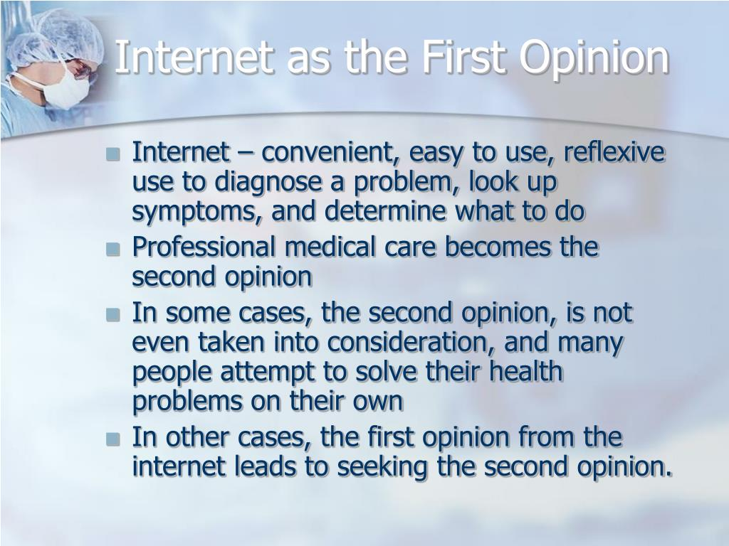 Internet as the First Opinion